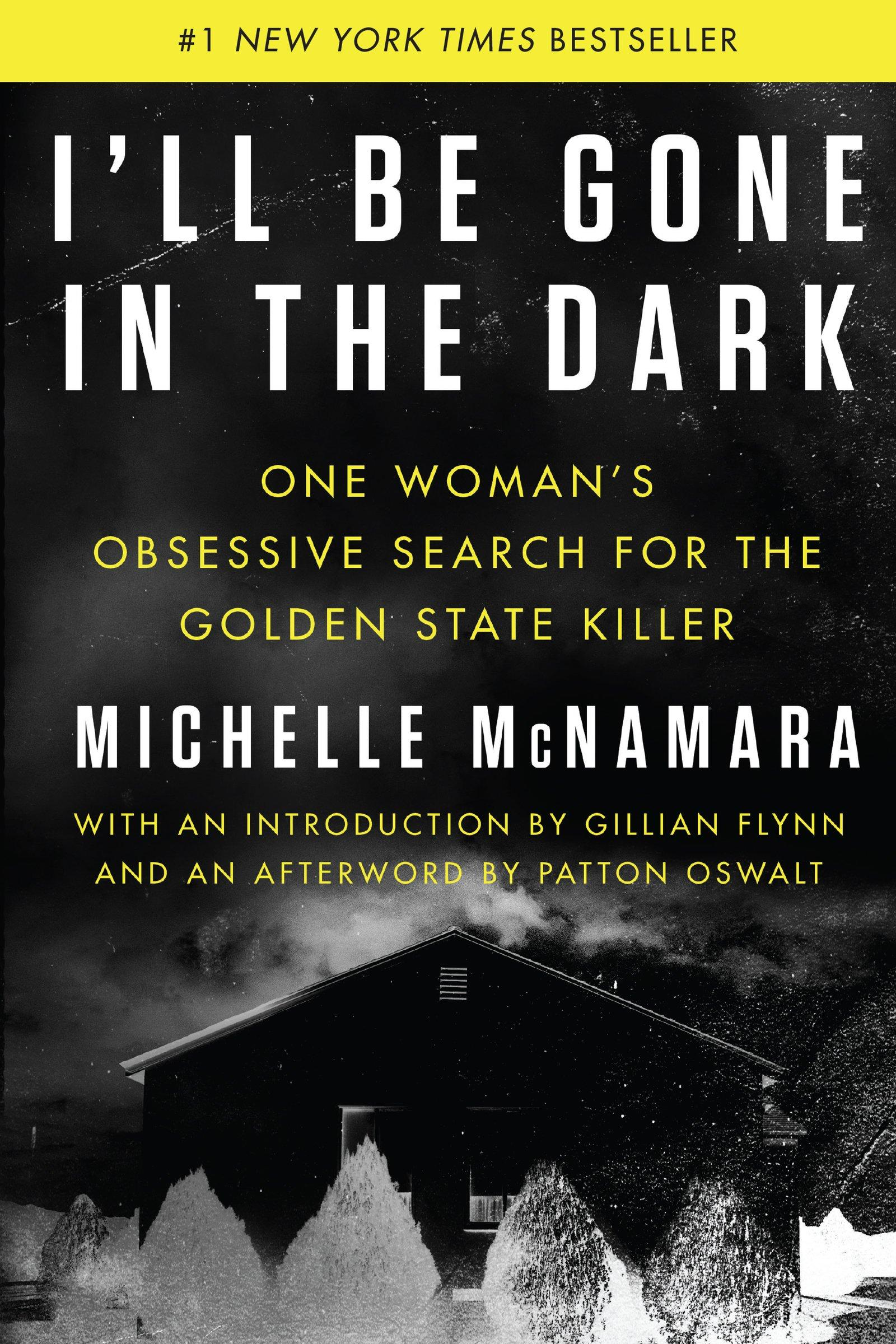 book cover for i'll be gone in the dark
