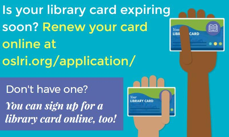 Renew or apply for a library card online.